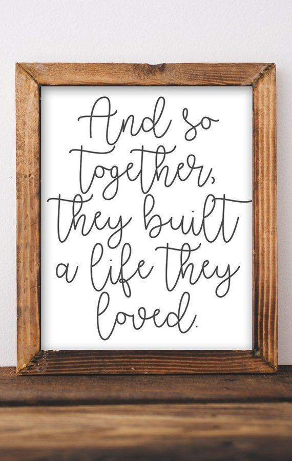 And So Together They Built A Life They Loved Printable Wall Art Wedding Sign Wedding Gif Printable Wall Art Bedroom Gallery Wall Bedroom Gallery Wall Decor