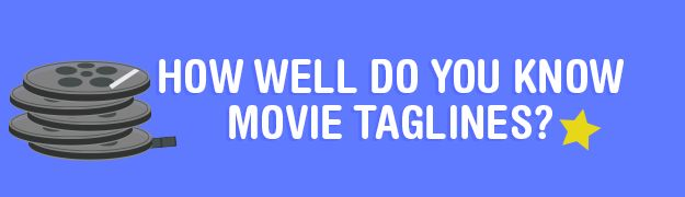 How Well Do You Know Movie Taglines?