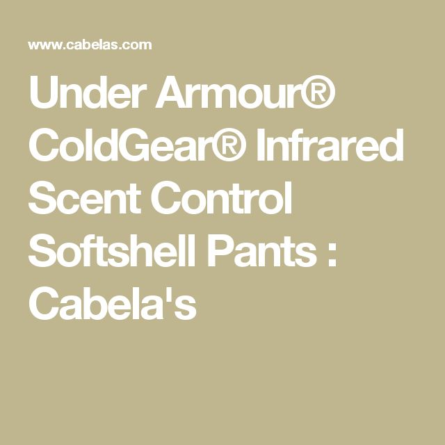 Under Armour® ColdGear® Infrared Scent Control Softshell Pants : Cabela's