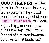 Best friends/ ha ha ha ha ha    So True!
