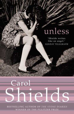 Unless – Carol Shields---what an author. Blessed to have met her, seen the play and just good mementoes.