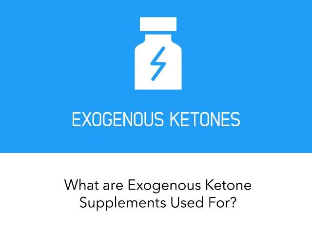 What you Need To Know about Exogenous Ketone Supplements