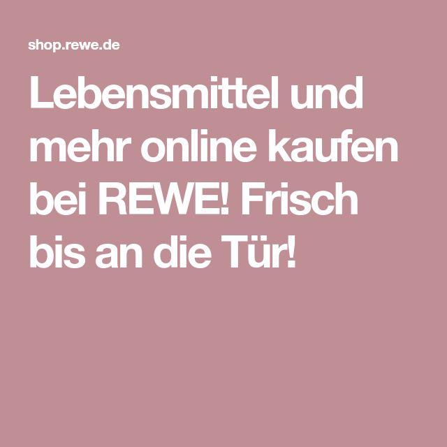 Lebensmittel und mehr online kaufen bei REWE! Frisch bis an die Tür!