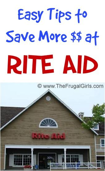 7 Easy Tips to Save More Money at Rite Aid! ~ from TheFrugalGirls.com