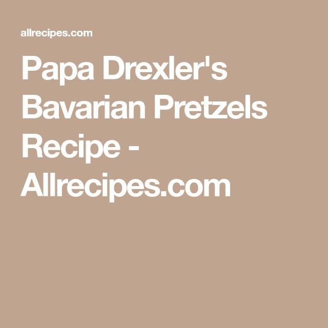 Papa Drexler's Bavarian Pretzels Recipe - Allrecipes.com