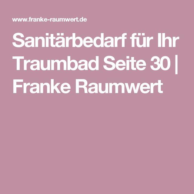 Sanitärbedarf für Ihr Traumbad Seite 30 | Franke Raumwert
