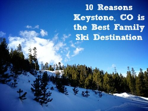 There are many reasons to love Keystone Resort in Colorado - here are ten of them for Back to Ski Week.