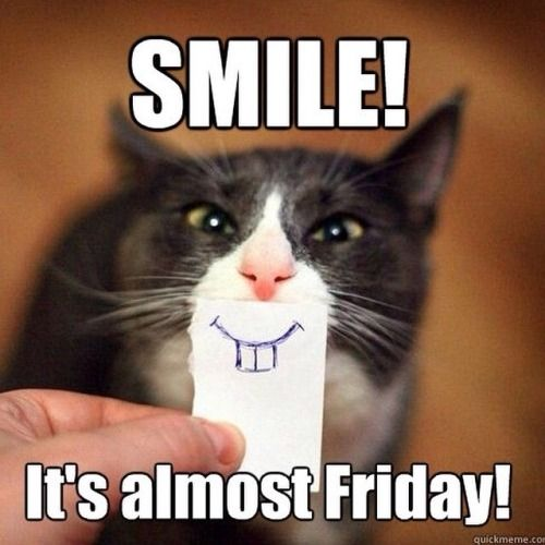 smile its almost friday quotes quote days of the week