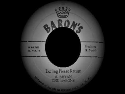 R. Bryan & The Barons - Darling Please Return