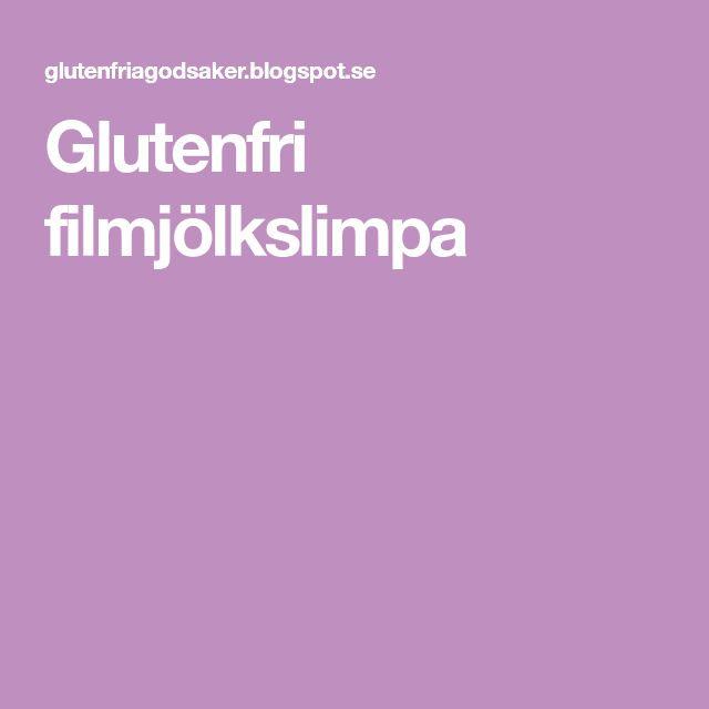 Glutenfri filmjölkslimpa