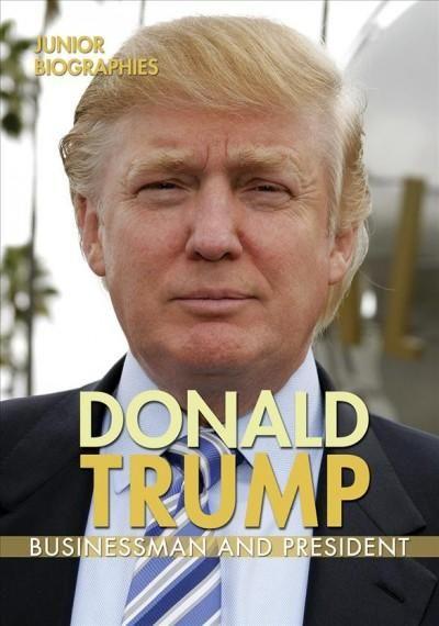 Donald Trump: Businessman and President