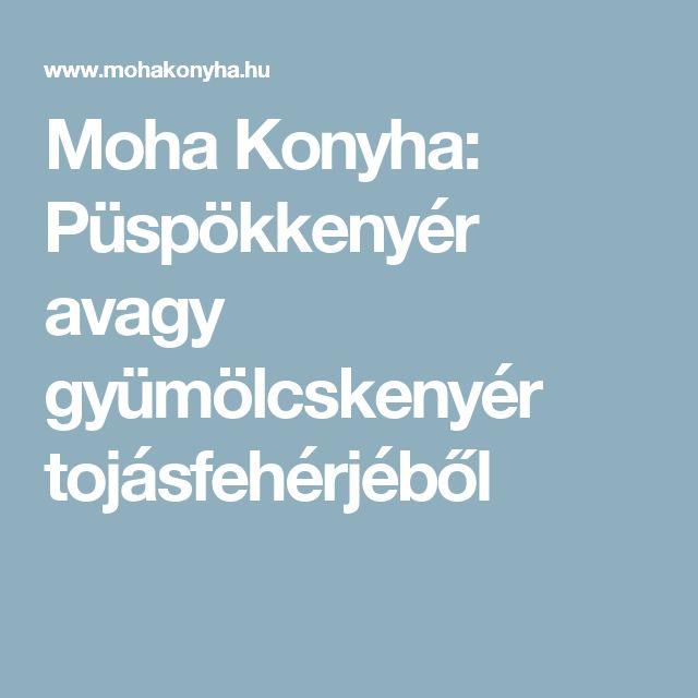 Moha Konyha: Püspökkenyér avagy gyümölcskenyér tojásfehérjéből