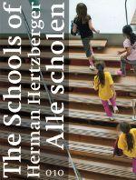 The Schools of Herman Hertzberger