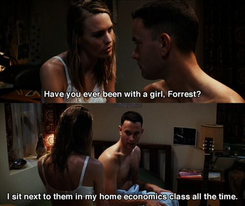 Image result for have you ever been with a girl forrest gump