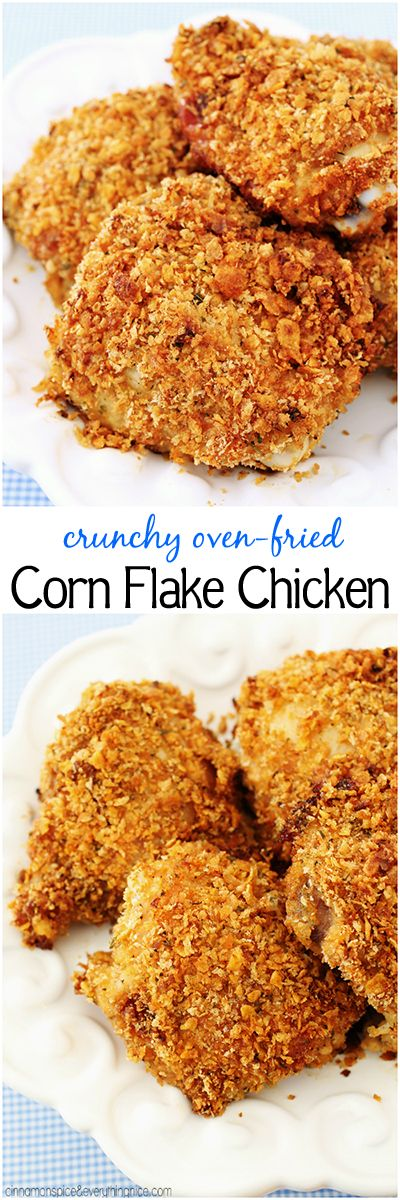 Crunchy Oven-Fried Corn Flake Chicken ~ Finger-licking, crunchy baked chicken every bit as good as fried but without all the mess!