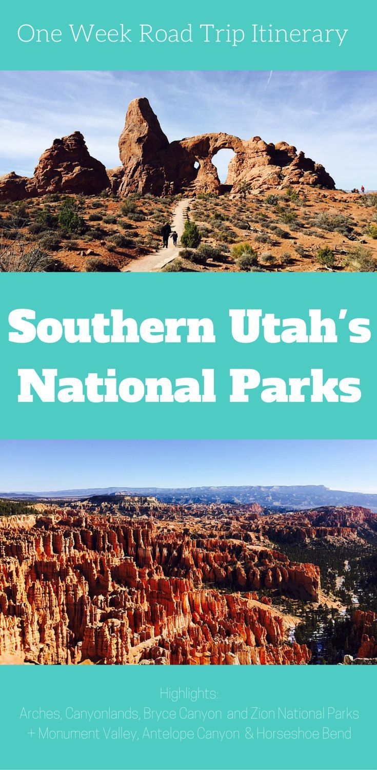 One Week Road Trip Itinerary for Exploring Southern Utah's National Parks (And a Few State Parks!)