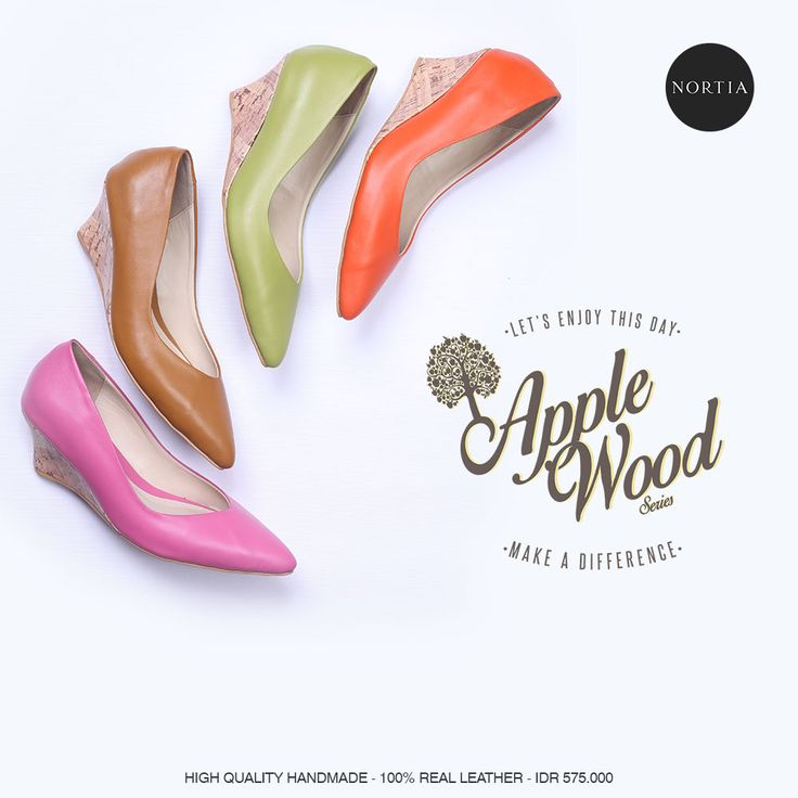 Here comes the Applewood series! Check out our site www.nortia.shoes #leathershoes #brandnew #wedges #fashion #women #smartpriceforsmartbuyer #localbrandid #jakarta
