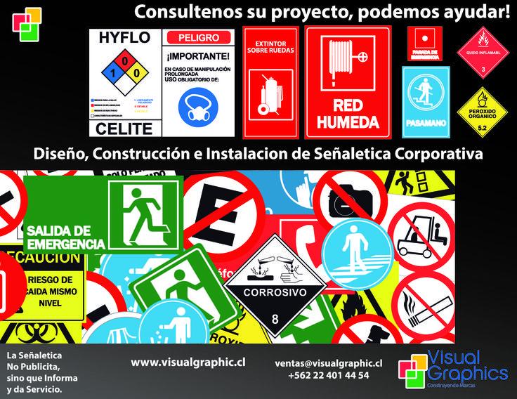 Diseño, Construcción e Instalación de Señaletica corporativa.  http://www.visualgraphic.cl/  Visitenos!
