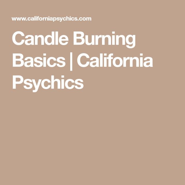 Candle Burning Basics | California Psychics