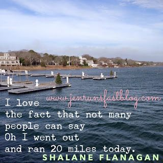 "Shalane Flanagan Motivational Running Quote - ""I love the fact that not many people can say 'Oh I went out and ran 20 miles today.'"""