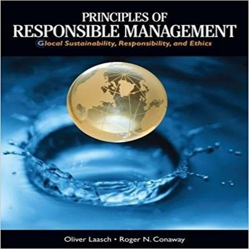 128 best test bank images on pinterest manual textbook and user guide solution manual for principles of responsible management global sustainability responsibility and ethics 1st edition by laasch fandeluxe