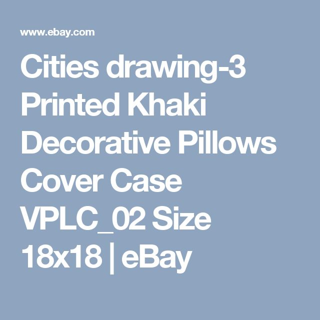 Cities drawing-3 Printed Khaki Decorative Pillows Cover Case VPLC_02 Size 18x18  | eBay