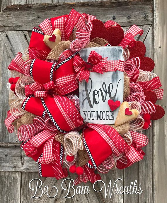 Valentine Wreath, Valentine Decor, Valentine Door, Welcome Sign Love You More ❤️❤️❤️ ''Tis the season for LOVE~ we're talking Valentines honey! Greet the season and adorn your door with this beauty! Filled with lots of charm, impeccable design, an eye to pop on your door~ this wreath