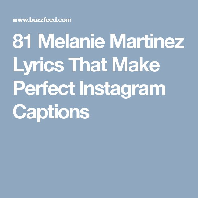 81 Melanie Martinez Lyrics That Make Perfect Instagram Captions