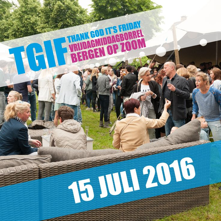 TGIF Edition III vindt plaats op vrijdag 15 juli 2016! Save the date!! @BBAremise
