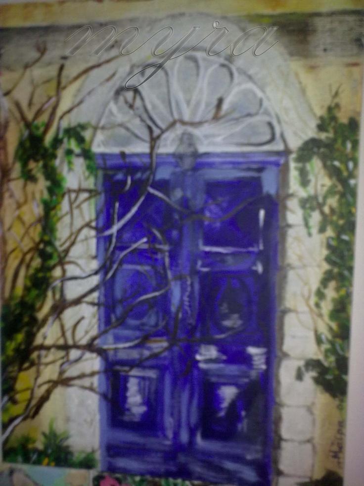 "my art work ""old doors"" acrylic colors"