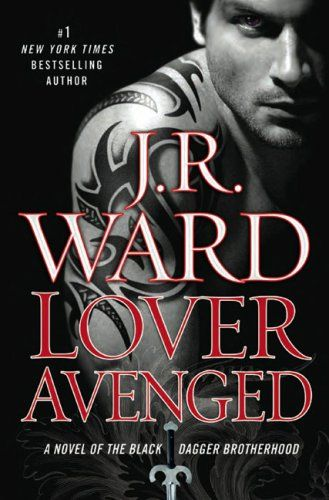 Book seven in JR Ward's Black Dagger Brotherhood series