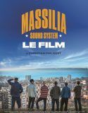 Massilia Sound System – Le Film stream complet vf