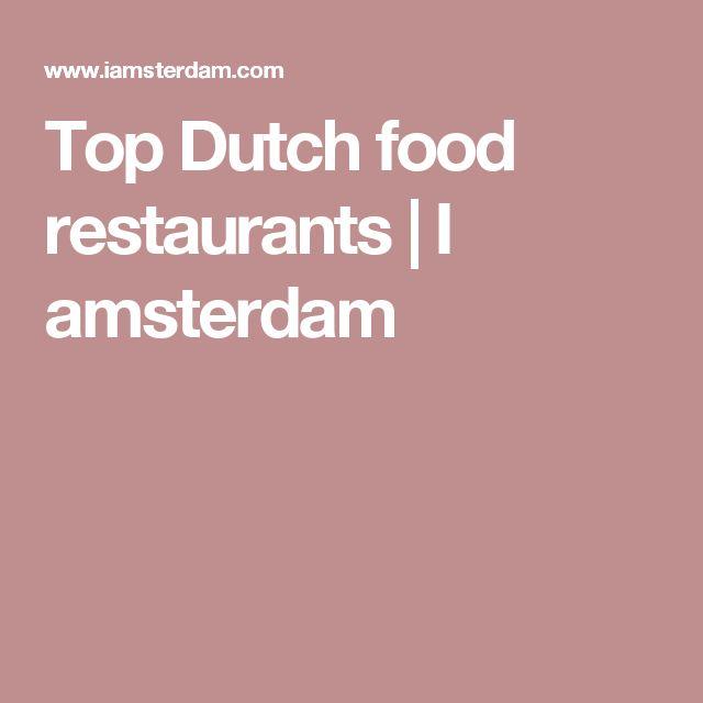 Top Dutch food restaurants | I amsterdam