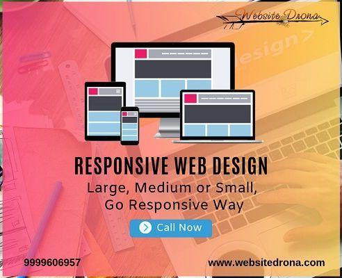 Responsive Web Design Company In Delhi Responsive Web Design Company Delhi In 2020 Web Design Company Web Design Website Development Company