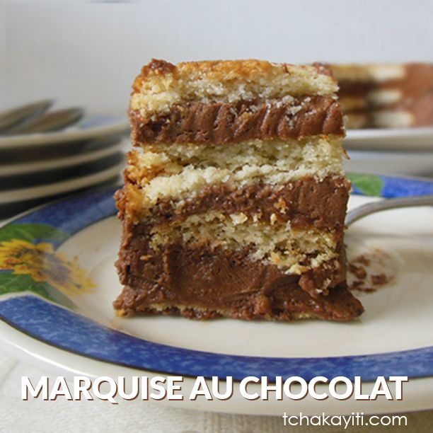 Marquise au chocolat a l'Haïtienne, #recipe of a Haitian  #dessert made with chocolate cream and layers of butter cookies dipped in rum.