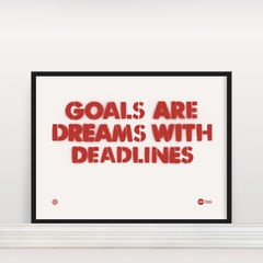 Goals Are Dreams With Deadlines - Screen Print by Anthony Oram