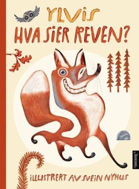 """Bildeboka """"Hva sier reven?"""" er et ellevilt, energisk, overraskende og overveldende møte mellom Ylvis og Svein Nyhus."""