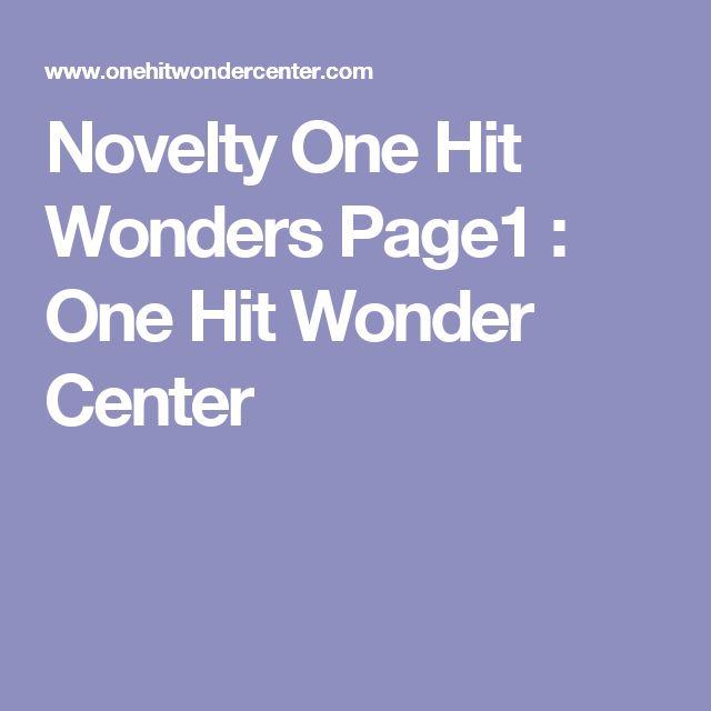 Novelty One Hit Wonders Page1 : One Hit Wonder Center