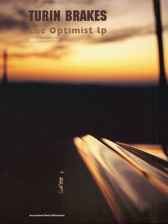 Turin Brakes: The Optimist Lp - Guitar Tab. £9.99