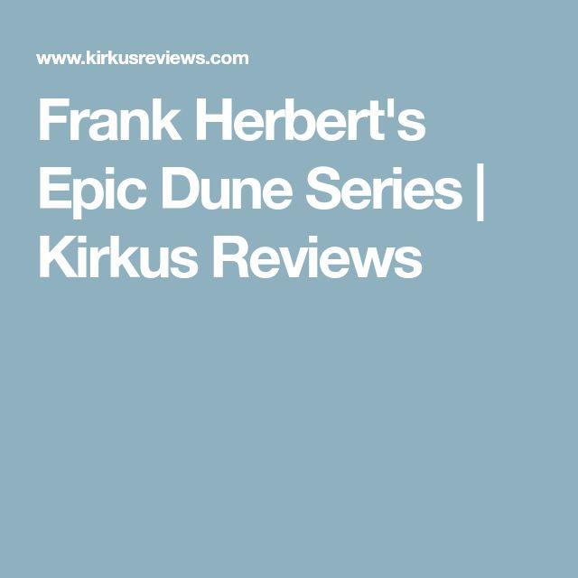 Frank Herbert's Epic Dune Series   Kirkus Reviews