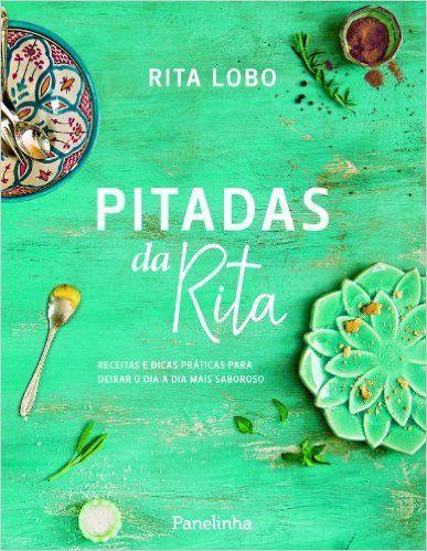 Pitadas da Rita, Rita Lobo - Livros na Amazon.com.br