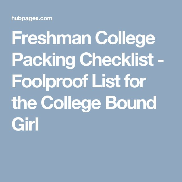 Freshman College Packing Checklist - Foolproof List for the College Bound Girl