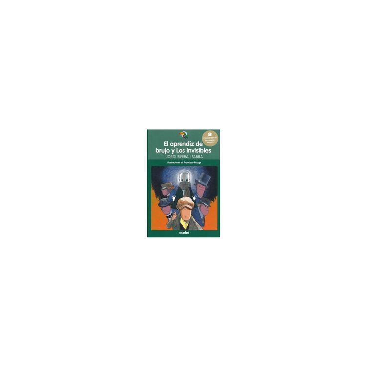 El aprendiz de brujo y Los Invisibles/ The Wizard's Apprentice and the Invisible Men (Paperback) (Jordi
