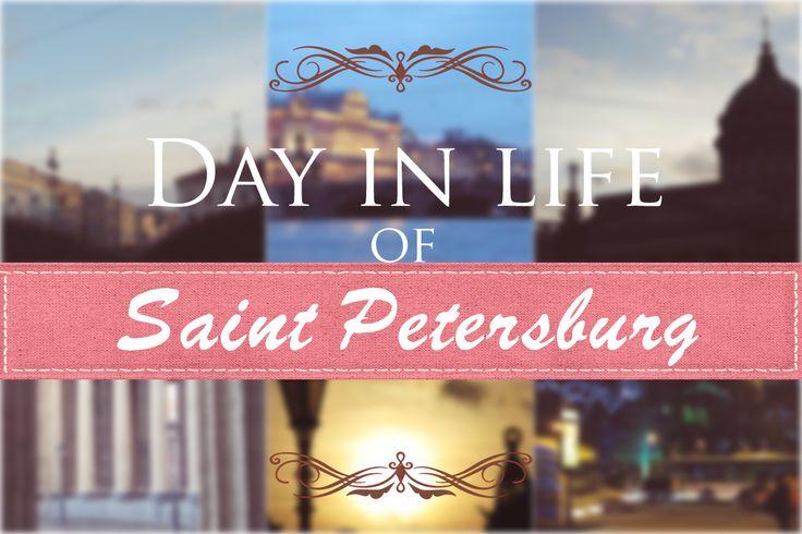 JulieMcQueen: Day in life of St.Petersburg. http://juliemcqueen.blogspot.ru/2014/12/day-in-life-of-stpetersburg.html