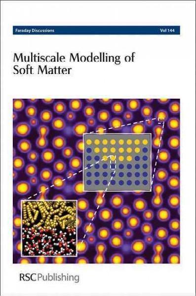 Multiscale Modelling of Soft Matter: University of Groningen, the Netherlands; 20-22 July 2009