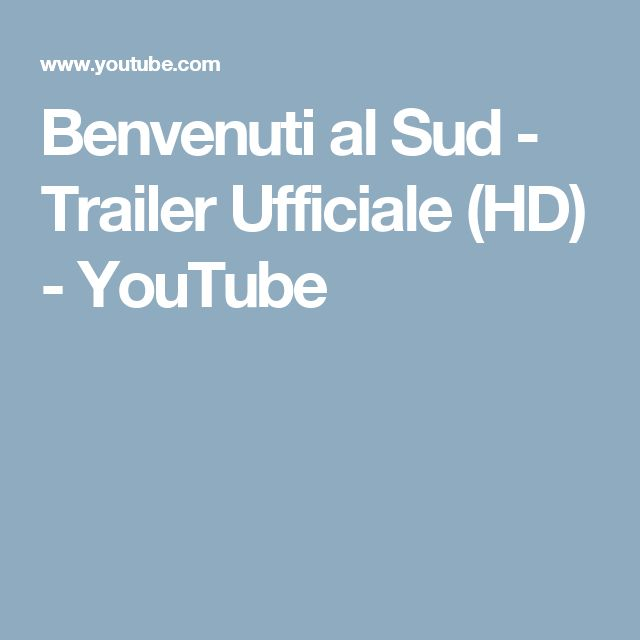 Benvenuti al Sud - Trailer Ufficiale (HD) - YouTube