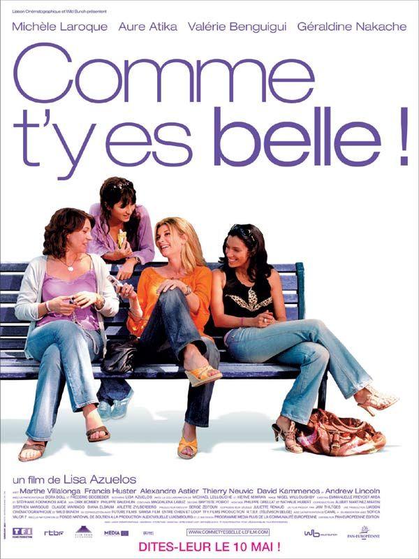 Comme t'y es belle starring Michèle Laroque, Valérie Benguigui, Géraldine Nakache, Aure Atika