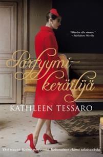 Ullan Luetut kirjat: Kathleen Tessaro Parfyymikeräilijä
