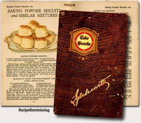 "Baking Powder Biscuits – Bakepulver Kjeks - A recipe from ""Cake Secrets"" published by Iglehearts sometimes in the 1920s"