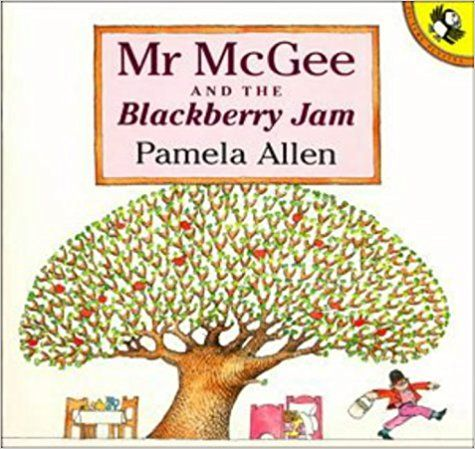 Mr McGee and the Blackberry Jam (Picture Puffin): Pamela Allen: 9780140545012: Amazon.com: Books